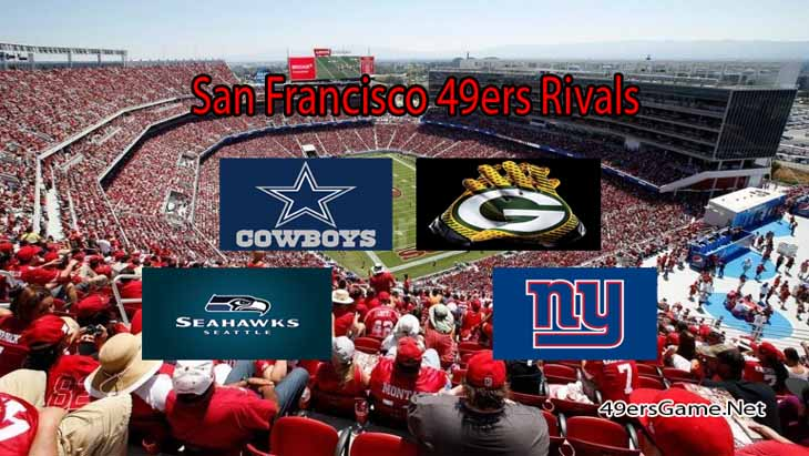 The San Francisco 49ers And Its Rivals